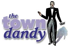 Heading: The Town Dandy